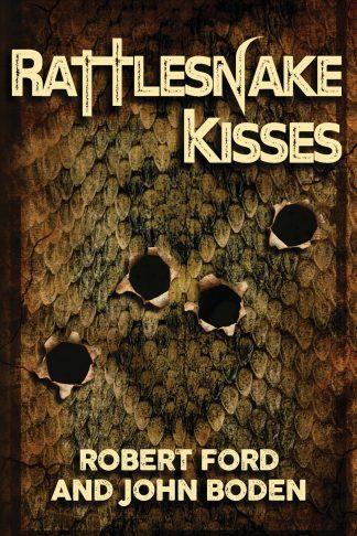 Cover of Rattlesnake Kisses